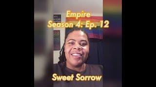 (REVIEW) Empire   Season 4: Ep. 12   Sweet Sorrow (RECAP)