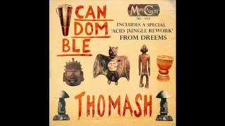 Thomash - Candomble (Dreems Remix)