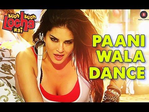 Pani Wala Dance Lyrics | Full song | Kuch Kuch Locha Hai | Sunny Leone & Ram Kapoor