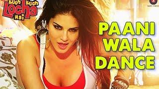 Pani Wala Dance Lyrics   Full song   Kuch Kuch Locha Hai   Sunny Leone & Ram Kapoor