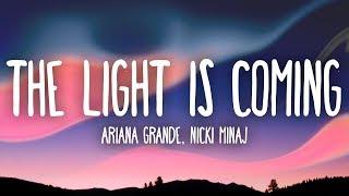 Ariana Grande, Nicki Minaj - The Light Is Coming (Lyrics)