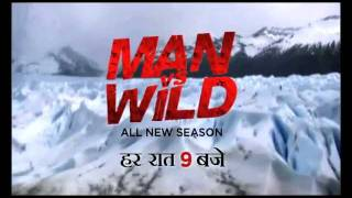 Man vs Wild In Hindi Only On Discovery Channel India