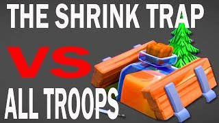 (HINDI) NEW SHRINK TRAP  VS ALL TROOPS IN CLASH OF CLANS