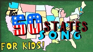 The 50 States Song for Kids!