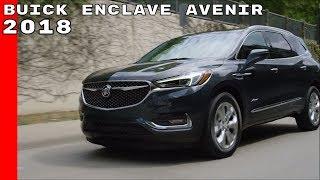 2018 Buick Enclave Avenir Test Drive