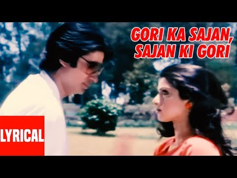 Xxx Mp4 Gori Ka Sajan Sajan Ki Gori Lyrical Video Aakhree Raasta Amitabh Bachchan Sridevi 3gp Sex