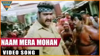 Main Hoon Gambler Hindi Dubbed Movie || Naam Mera Mohan Video Song || Eagle Entertainment Official