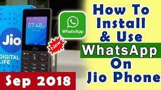 How to install and use Whatsapp on Jio Phone? | Jio Phone Whatsapp 2018