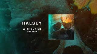 Halsey - Without Me [MP3 Free Download]