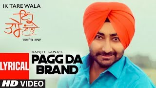 Pagg Da Brand: Ranjit Bawa (Full Lyrical Song) | Ik Tare Wala | Jassi X | Pargat Kotguru | New Song
