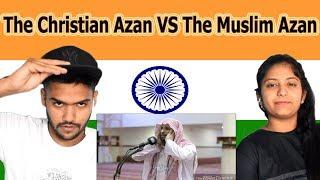Indian reaction on The Christian Azan VS The Muslim Azan | Swaggy d