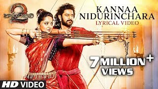 Kannaa Nidurinchara Full Song With Lyrics - Baahubali 2 Songs | Prabhas, Anushka | SS Rajamouli