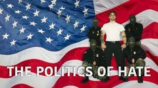 The Politics of Hate - Trailer