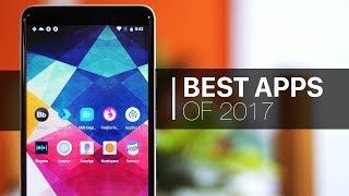 The Best Apps of 2017!