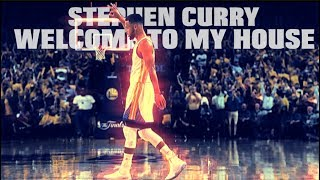 Stephen Curry 2017 Mix - Welcome To My House ᴴᴰ