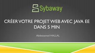 Tutoriel Java EE : Créez votre projet web avec Java EE dans 5 min
