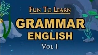 Learn - English Grammer Vol 1 - Kids Educational Videos