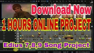 Edius 1 hours online song project,edius project 1 hours free download,1घंटा के एडिस प्रोजेक्ट,