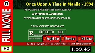 Watch Online : Once Upon a Time in Manila (1994)