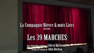 Les 39 Marches - Compagnie Bièvre & mots Liers - 19 mars 2016