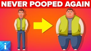 What If You NEVER Pooped Again?