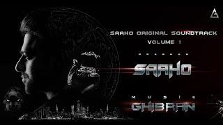 Saaho - Original Soundtrack - Volume I Jukebox | Ghibran | Prabhas | Sujeet | UV Creations