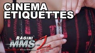 Ragini MMS-2   Cinema Etiquettes