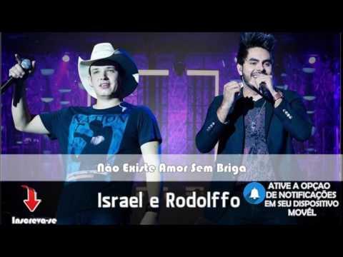 Israel e Rodolffo - Não Existe Amor Sem Briga