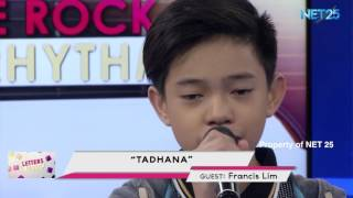 FRANCIS RYAN LIM - TADHANA (NET25 LETTERS AND MUSIC)
