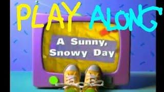 A Sunny Snowy Day Play Along