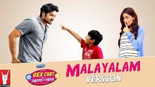 Full Series | Se× Chat with Pappu & Papa | Malayalam Version