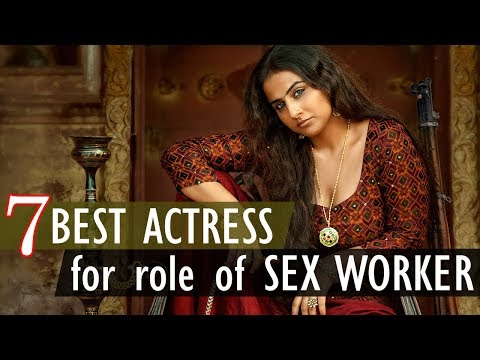 Xxx Mp4 7 Best Actress For Role Of Sex Worker Gyan Junction 3gp Sex