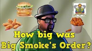 How big was Big Smoke's order really?