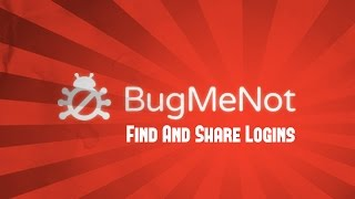 How To Log In To Any Website Without Registration [BugMeNot]