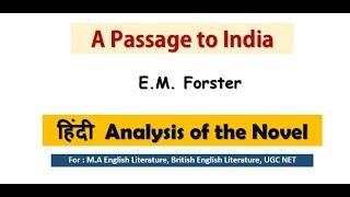 A passage to India || (Hindi) SUMMARY || M.A English Literature