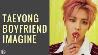 Taeyong Boyfriend Imagine
