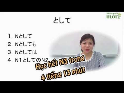 Tổng hợp ngữ pháp N3 trong 4 tiếng - nghe đã tai xem đã mắt. - dungmori.com
