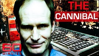 The Cannibal (2008) - Killed a man and ate him with a glass of wine | 60 Minutes Australia