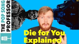 The Weeknd  Die For You  Song Lyrics Meaning Explanation