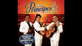 Trio Principes de Cancun - Porque Nos Dijimos Adios