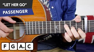 Passenger 'LET HER GO' Guitar Lesson FINGERSTYLE & Chords Strumming Tutorial