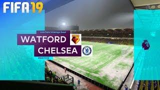 FIFA 19 - Watford vs. Chelsea @ Vicarage Road