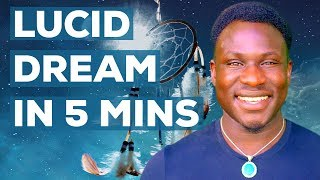 Lucid Dreaming! How to Control Your Dreams (How to Lucid Dream in 5 Minutes)