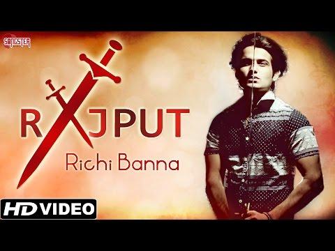 Xxx Mp4 Rajput Richi Banna Official Full Video Latest Hindi Songs 2015 3gp Sex