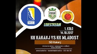 KK Kakanj - KK Mladost - 1 kolo - 2017/2018 - KSBIH