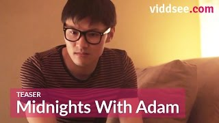 Coming Out Isn't The Hardest Thing. (Midnights With Adam Teaser) // viddsee.com