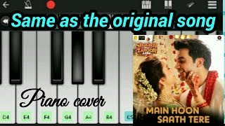 Main hoon sath tere perfect piano tutorial || (Shadi mein zaroor aan) || by Perfect piano