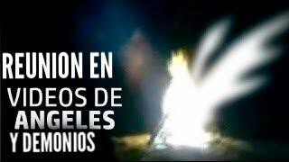 IMPRESIONANTE REUNION DE ANGELES Y DEMONIOS GRABADOS EN VIDEO LOS 2 SON HIJOS DE DIOS?