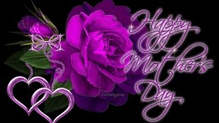 Beautiful Happy Mothers Day 2017 Wishes Greetings Quotes Messages,Images,Pics for FB WhatsApp Video