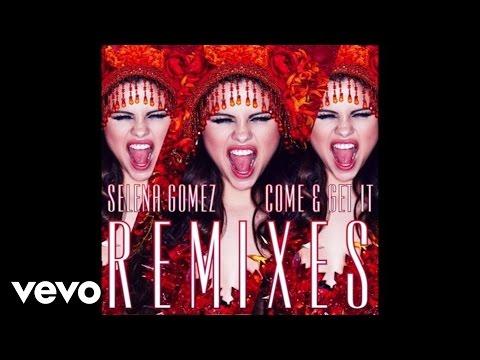 Selena Gomez - Come & Get It (Cahill Club Remix) [Audio]